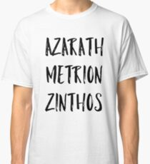 Azarath Metrion Zinthos (Alternate) Classic T-Shirt