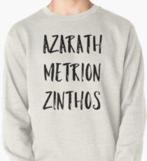 Azarath Metrion Zinthos (Alternativ) Sweatshirt