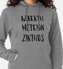 Azarath Metrion Zinthos (Alternate) Lightweight Hoodie