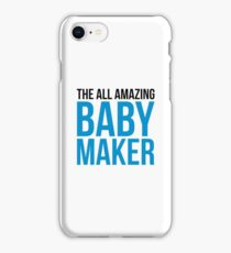 Amazing Baby Maker Funny Quote iPhone Case/Skin