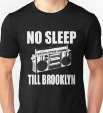 No Sleep Till Brooklyn T-Shirt