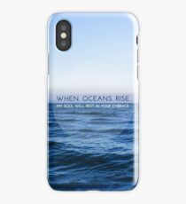 When Oceans Rise iPhone Case/Skin