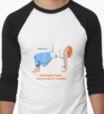 Enlightened Yoginis have no need for furniture Men's Baseball ¾ T-Shirt