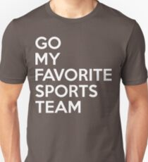 Go My Favorite Sports Team Slim Fit T-Shirt