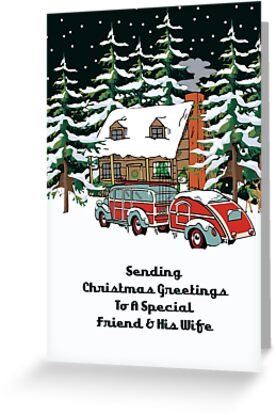 Friend & His Wife Sending Christmas Greetings Card by Gear4Gearheads
