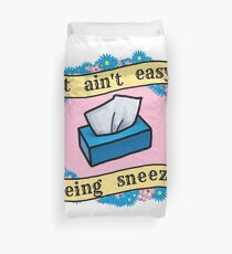 It Ain't Easy Being Sneezy #2 Duvet Cover