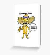Squancho Villa Greeting Card