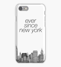 ever since new york harry styles iPhone Case/Skin