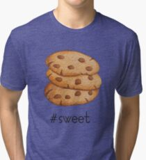 Cookies; Chocolate lovers; Chocolate chip cookies; Cookie lovers; Sweet life; Love these cookies Tri-blend T-Shirt