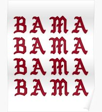 I FEEL LIKE BAMA Poster