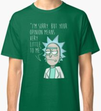 Rick and Morty Quote 2 Classic T-Shirt