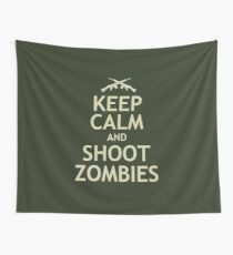 Keep Calm and Shoot Zombies Wall Tapestry