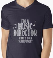 I'm a music director, what's your superpower Men's V-Neck T-Shirt