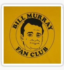 Bill Murray Fan Club Sticker
