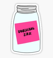 New Girl Douchebag Jar Sticker