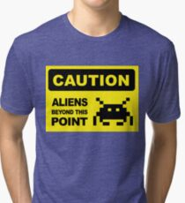 Caution, aliens Beyond this point, wall sign Tri-blend T-Shirt