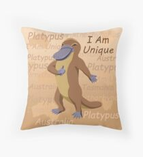 Platypus - I Am Unique Throw Pillow