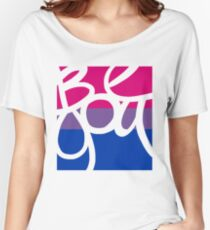 Be You (Bisexual PRIDE) Women's Relaxed Fit T-Shirt