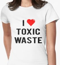 I Love Toxic Waste (Real Genius) - T-Shirt Womens Fitted T-Shirt