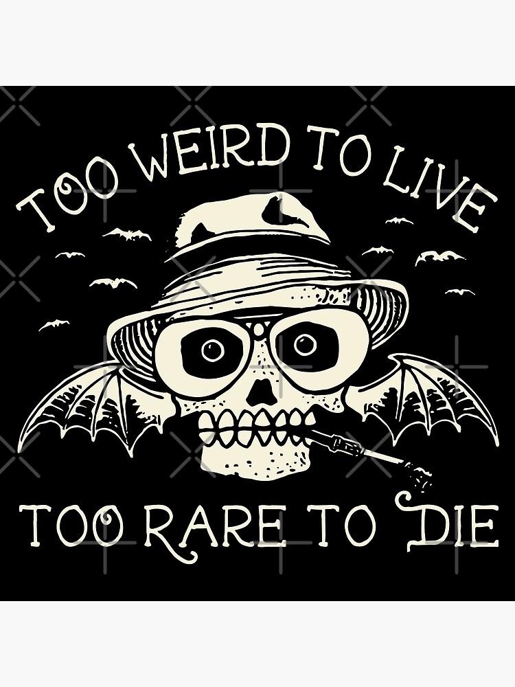 Zu seltsam, um zu leben zu selten, um zu sterben von warhog