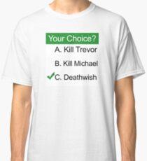 GTA 5 Deathwish Classic T-Shirt