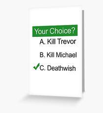 GTA 5 Deathwish Greeting Card