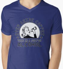 Step aside coffee - this is a job for alcohol Men's V-Neck T-Shirt