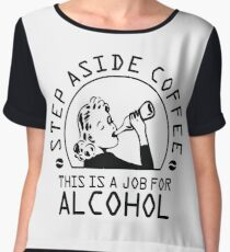 Step aside coffee - this is a job for alcohol Chiffon Top