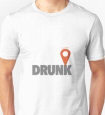 I Am Here - Drunk T-Shirt