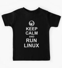 Keep Calm and Run Linux - Funny White Design for Computer Geeks Kids Tee