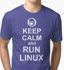 Keep Calm and Run Linux - Funny White Design for Computer Geeks Tri-blend T-Shirt