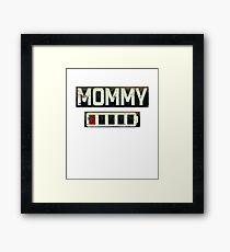 Women's Daughter T-Shirt Mommy Battery Energy Shirt Framed Print
