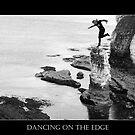 Dancing On the Edge  by patjila