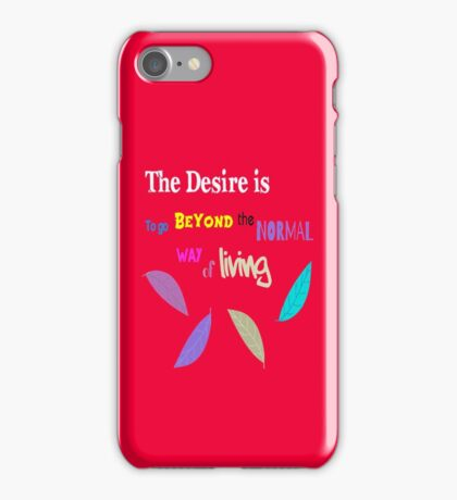 Beyond the Normal Living  iPhone Case/Skin
