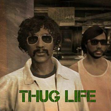 Thug Life by RGA102