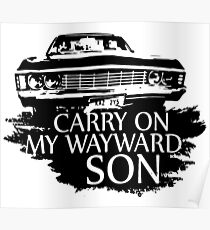 CARRY ON MY WAYWARD SON Poster