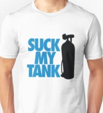 Suck my tank Unisex T-Shirt