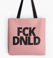 FCK DNLD Anti-Trump Tote Bag