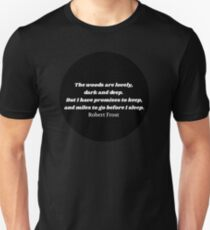 """""""The Woods"""" Robert Frost Quote Black T-Shirt"""