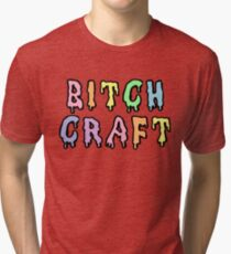 Bitch Craft Tri-blend T-Shirt