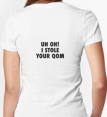 Uh oh! I stole your QOM Women's Fitted V-Neck T-Shirt