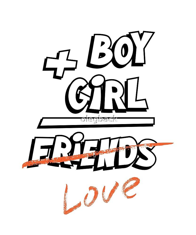 Boy plus girl equals friends. by olegback