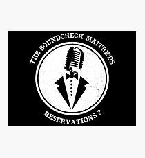 Soundcheck Maitre'Ds - Reservations?  Photographic Print