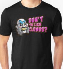 Aren't We Funny? Unisex T-Shirt