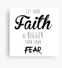 Faith Over Fear Canvas Print