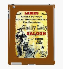 SHADY LADY SALOON:Vintage Advertising Sign Print iPad Case/Skin