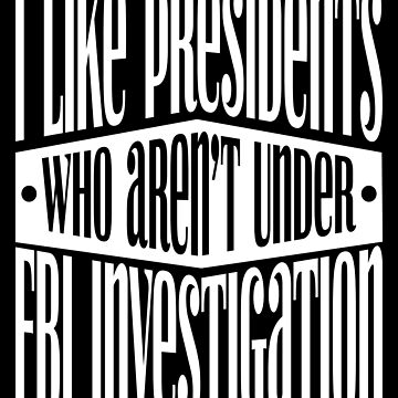 President FBI Investigation by EthosWear