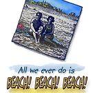 Beach! by marlowinc
