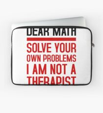 Love mathematic, solve your problems yourself! Laptop Sleeve