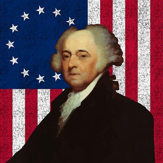 John Adams and The American Flag  by warishellstore